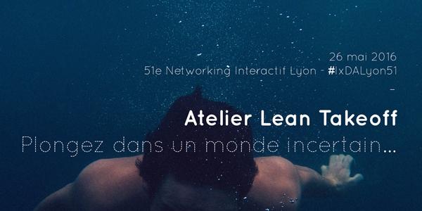 Mai 2016- Atelier Lean Takeoff