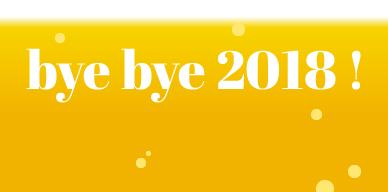 Décembre 2018 – Bye bye 2018!